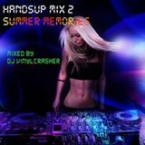 Handsup Mix 2 (Summer Memories) by DJ Vinylcrasher