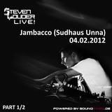 Live @ Jambacco (Sudhaus Unna) - Part 1
