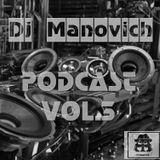 DJ MANOVICH - PODCAST VOL.3