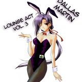 Lounge Act - Vol. 3