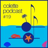 Colette Podcast #19