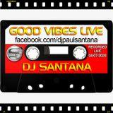 Good Vibes Live (04-07-2020)