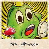 Mr. Gimmick