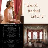 Take 3: Rachel LaFond