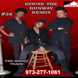 #36 HOUSE THE RUNWAY REMIX SOUNDTRACK DAWUD JOHNSON LIVE IN THE MIX