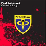 Paul Oakenfold - Full Moon Party (Original Mix)