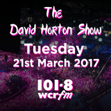 The David Horton Show - Tuesday 21st March