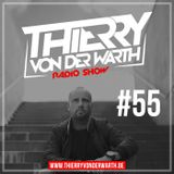 Thierry von der Warth -  Radio Show #55