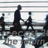 Freecast 20 The return
