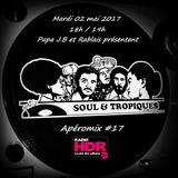 Apéromix #17 Soul & Tropiques, radio HDR, 02/05/2017