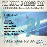 PLO Radio X Brown Rice [Parker_ Hashman Deejay_ Arty J_ PLO Man_ JM Moser]