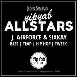 J.Airforce & Sixkay - YipYab Allstars Series #2