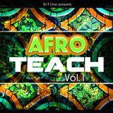DJ T-CHER - AFROTEACH 2K15 VOL.1