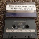 Club SOME (Houston) - 01-06-97 - Michael Degrace - side B