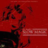 "Throwback R&B Mix ""SLOW MAGIC"""