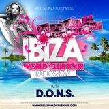 Ibiza World Club Tour - RadioShow w/ D.O.N.S. (2016-Week49)