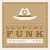 COUNTRY FUNK VOLUME 1