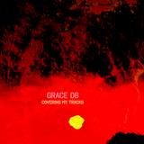 covering my tracks - grace db (covers mixtape vol.1)