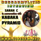 Kabaka Pyramid Interview with Sarah C of Vibes FM - 21 June 2017