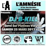The B-Kill Show ep56 - B-Day Live In L'amnésie Annecy Part. II