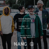 NANG Selection w/ Ralph Hardy, Monster Florence & The Yellow R Kel - 16th February 2017