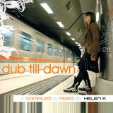 Helen K - Dub Till Dawn Mix CD (Freeze mgzn #40 - 2005)