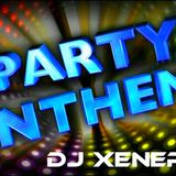 DJ XENERGY - PARTY ANTHEMS (Your favorite circuit anthems!)