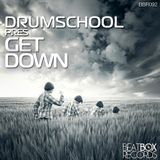 drumschool - Get Down - (Minimal Mix)