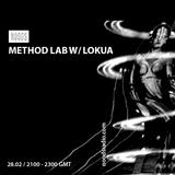 Method Lab W/ Lokua: February '17