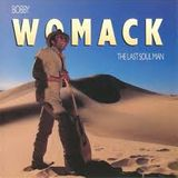 Bobby Womack; The Last Soul Man (1944-2014) as heard on 7/13/14 on Maximum Insight
