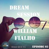 Dream Session - Episode 03