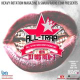 ALL-TRAP ALL STAR MIX (ALL-STAR WEEKEND PROMO MIX)