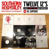 Twelve 12's Live Vinyl Mix: 40 - DJ Superix - Geto Boys Special!