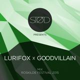 STØD pres. Lurifox X Goodvillain mix / Roskilde Festival 2015
