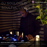 Soulful Living 2019 #9 - Soulchild (Wed 13 Mar 2019)