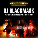Factory @ Machine Nightclub, Boston, MA - DEC 07 2013