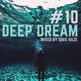 Dave Haze - Deep Dream #10