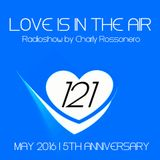 LOVES # 121 BY CHARLY ROSSONERO (May 2016 - 5th Anniversary)