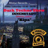MISTYC RECORDS **KIPA @ INNENSTADT **- IN PROGRESS RADIO (27-01-17)