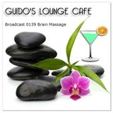 Guido's Lounge Cafe Broadcast 0139 Brain Massage (20141031)