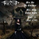 Mix New Gothic Rock (Part 13) By Dj-Eurydice (Mai 2016)
