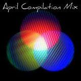 April Compilation Mix