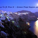 Greece Deep Session by Iliana Yo & Dim K