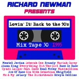 Lovin' It! Back to the 90's Mix Tape 30