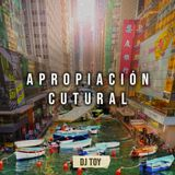 APROPIACIÓN CUTURAL (Global Club Mix)