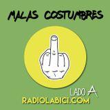 Malas Costumbres 09 - 10 - 16 en Radio LaBici