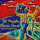 DJ. Majcher - Classic House (Special Mixcloud Mix)