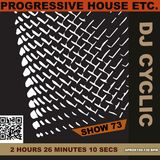 DJ Cyclic - show number 73 -15 new tracks in a 2 hour 26 minute mix october 12th 2018