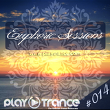 Euphoric Sessions Radio Show Episode (14)