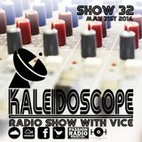 Kaleidoscope Radio Show #32 | 31st May 2014 | Joe Bird & Mutley | Passion Radio| Hosted by Vice